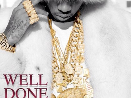 "Music | Tyga ""Well Done 4″  _____"